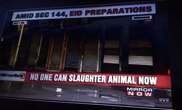 Mirror Now Did Not Run News of Animal Slaughter Ban in Kashmir