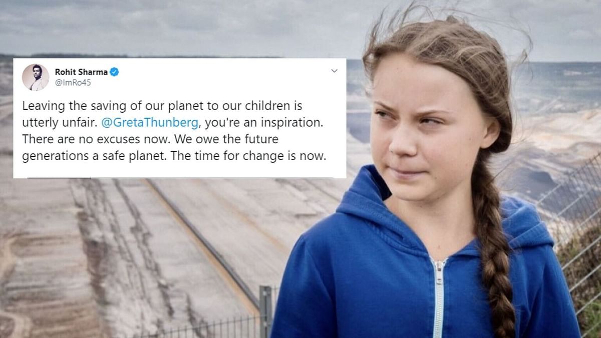 Rohit Sharma tweeted in praise of Greta Thunberg for her statements on climate change.