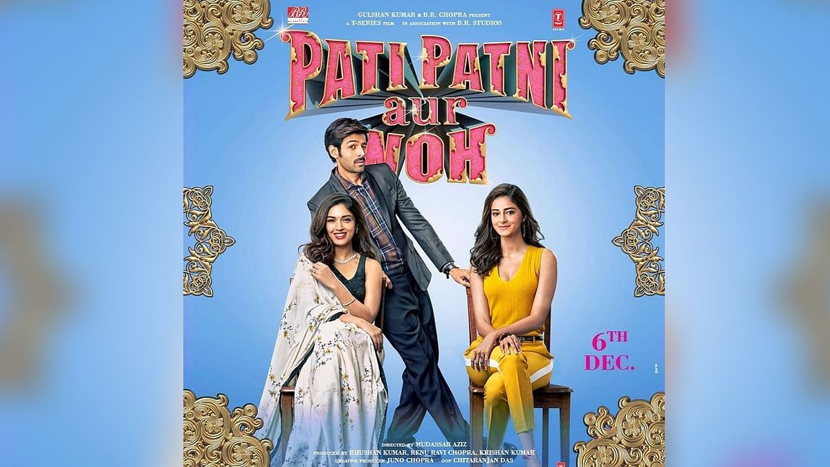 Kartik Aaryan, Bhumi Pednekar and Ananya Panday in a poster of <i>Pati, Patni Aur Woh</i>.