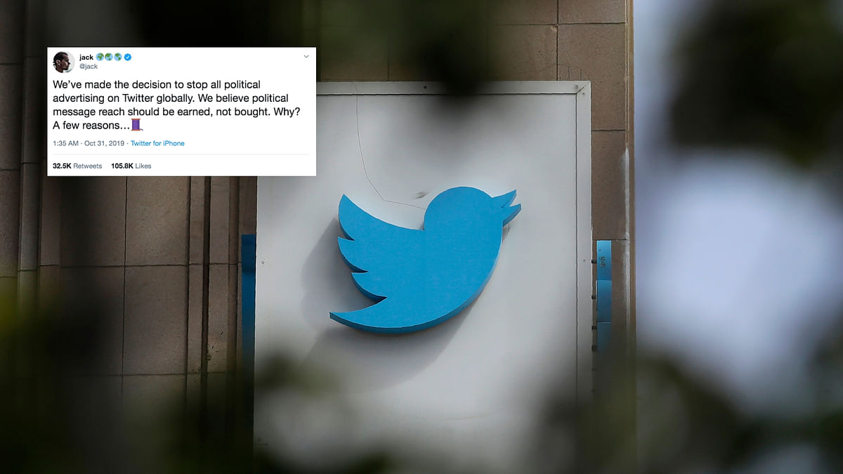 Twitter Bans All Political Ads, Says 'Better Earned Than Bought'