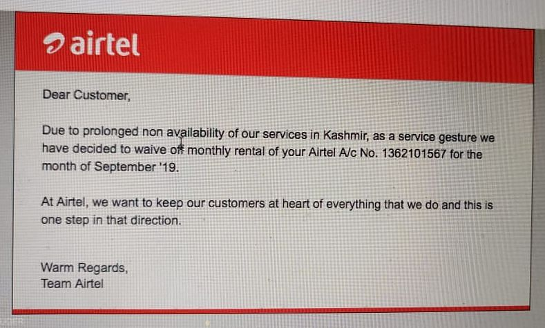 Shayan Nabi, a resident of Baramulla, said Airtel had waived his bill for the month of September after he wrote an email protesting the charges.