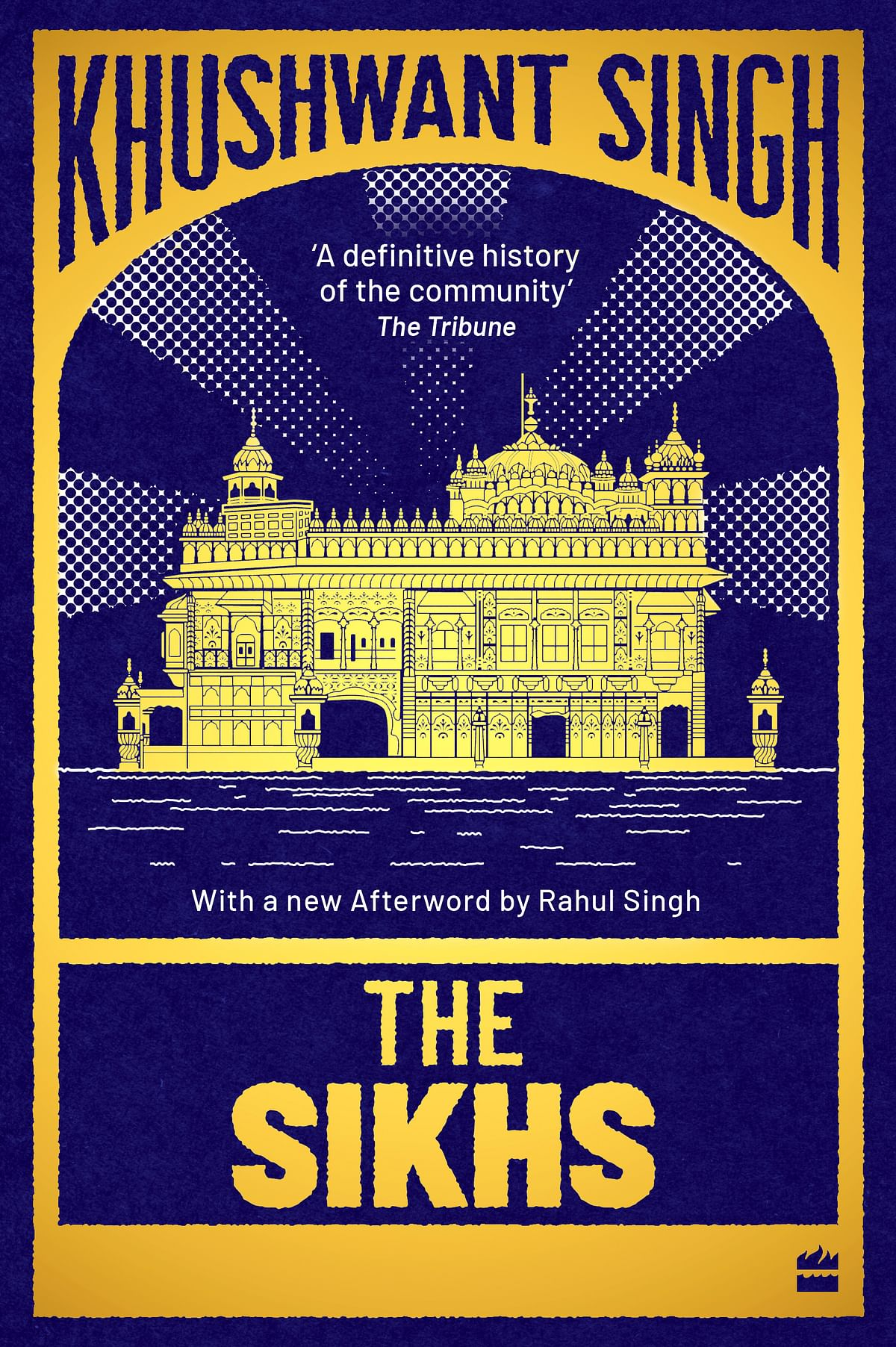 Image of book cover for Khushwant Singh's (new and updated) book republished by Harper Collins, 'The Sikhs'.