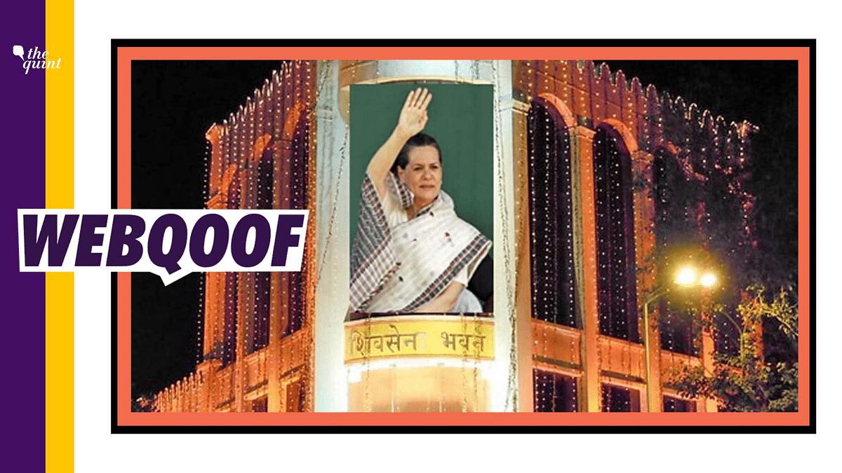 Sonia Gandhi's Poster On Shiv Sena Bhavan? No, It's Photoshopped