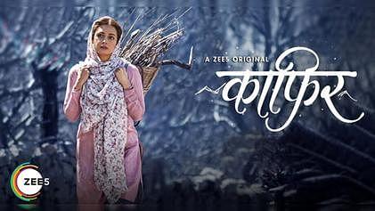 A poster for Zee 5 show <i>Kaafir.</i>