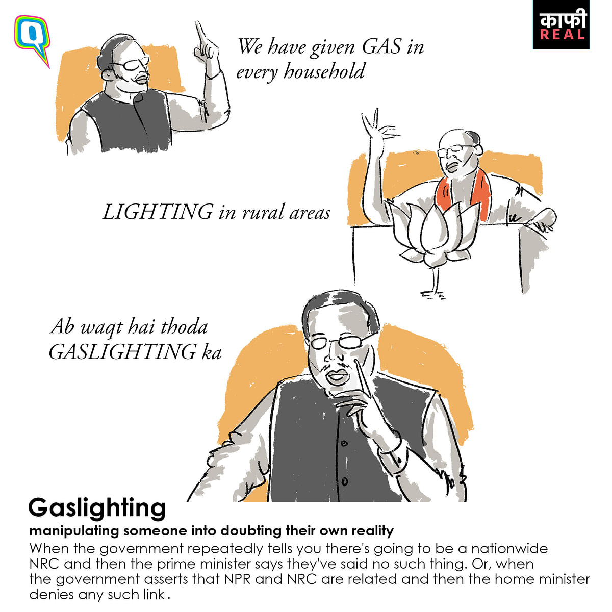 <i>Ab waqt hai thoda </i>gaslighting<i> ka.</i>