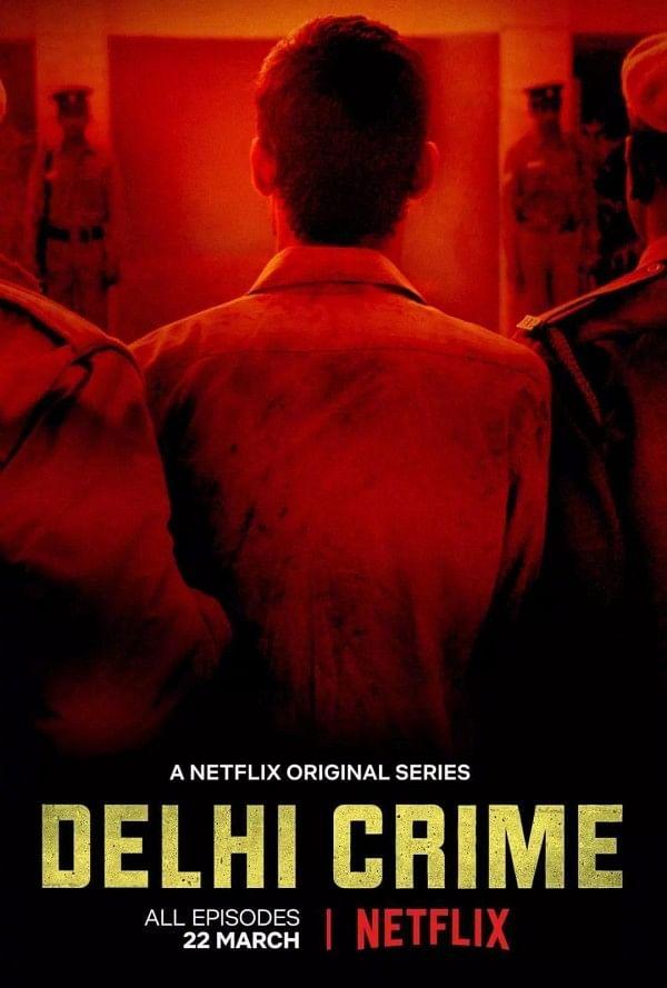 A poster for Netflix show <i>Delhi Crime</i>.