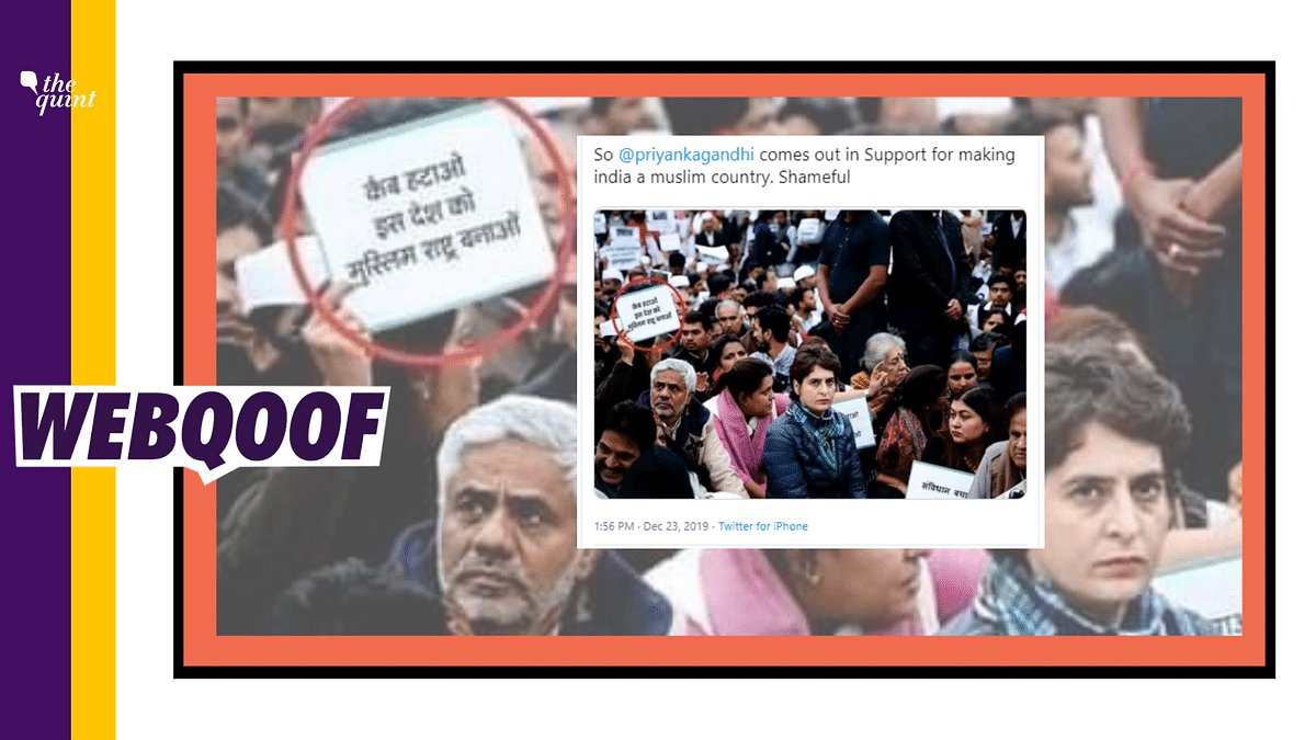 """Screenshot of the tweet which shows a poster that read: """"Remove the CAB, make this country a Muslim nation"""", at Priyanka Gandhi's Dharna."""