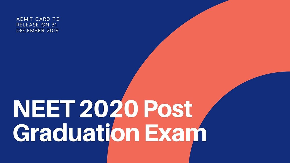 NEET PG 2020: Check Exam Pattern and Download Admit Card Online