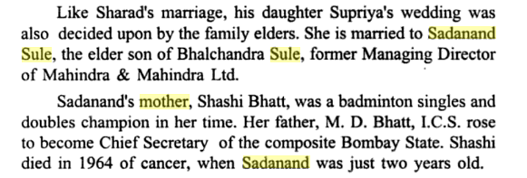 In a book, it is mentioned that Shashi Bhatt is the mother of Sadanand Sule, who died of cancer in 1964.