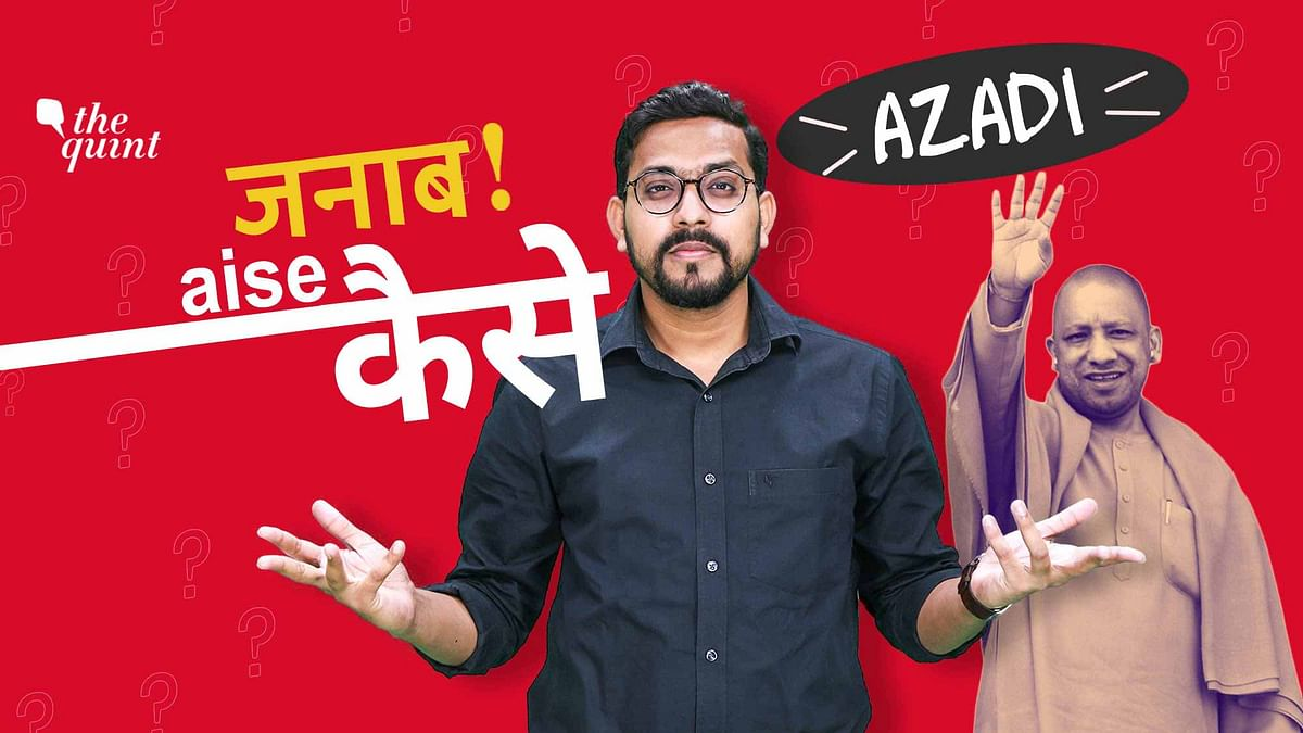 Can CM Adityanath Press Sedition Charges on 'Azaadi' Sloganeers?
