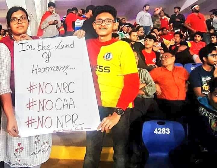 An anti-CAA, NRC banner held by East Bengal fans.