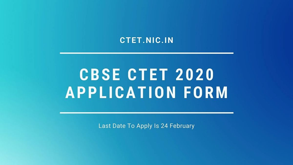CTET Registration 2020: Online Link Activated, Check How To Apply