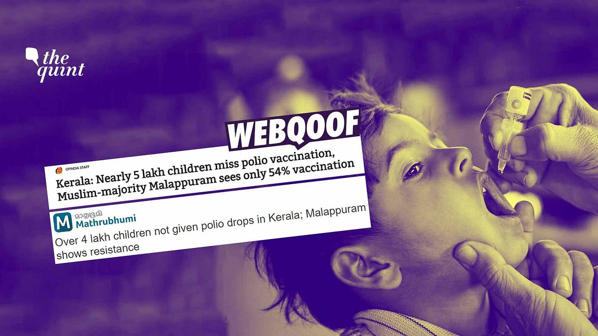 Polio Drive in Malappuram Covered 54% Children? Media Got it Wrong