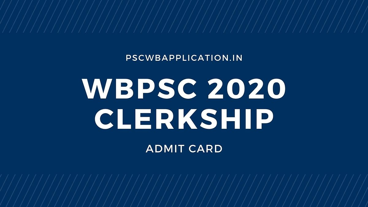 WBPSC Clerkship Admit Card 2020 to released today on 11 January 2020