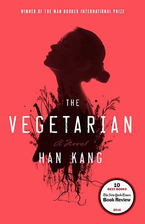The cover photo of <i>The Vegetarian </i>by Han Kang.