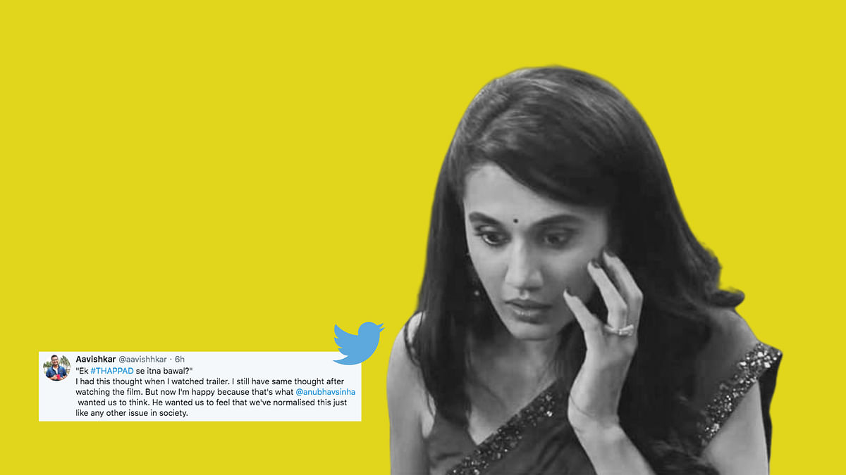 Here's What Twitter Thinks About Taapsee's 'Thappad'