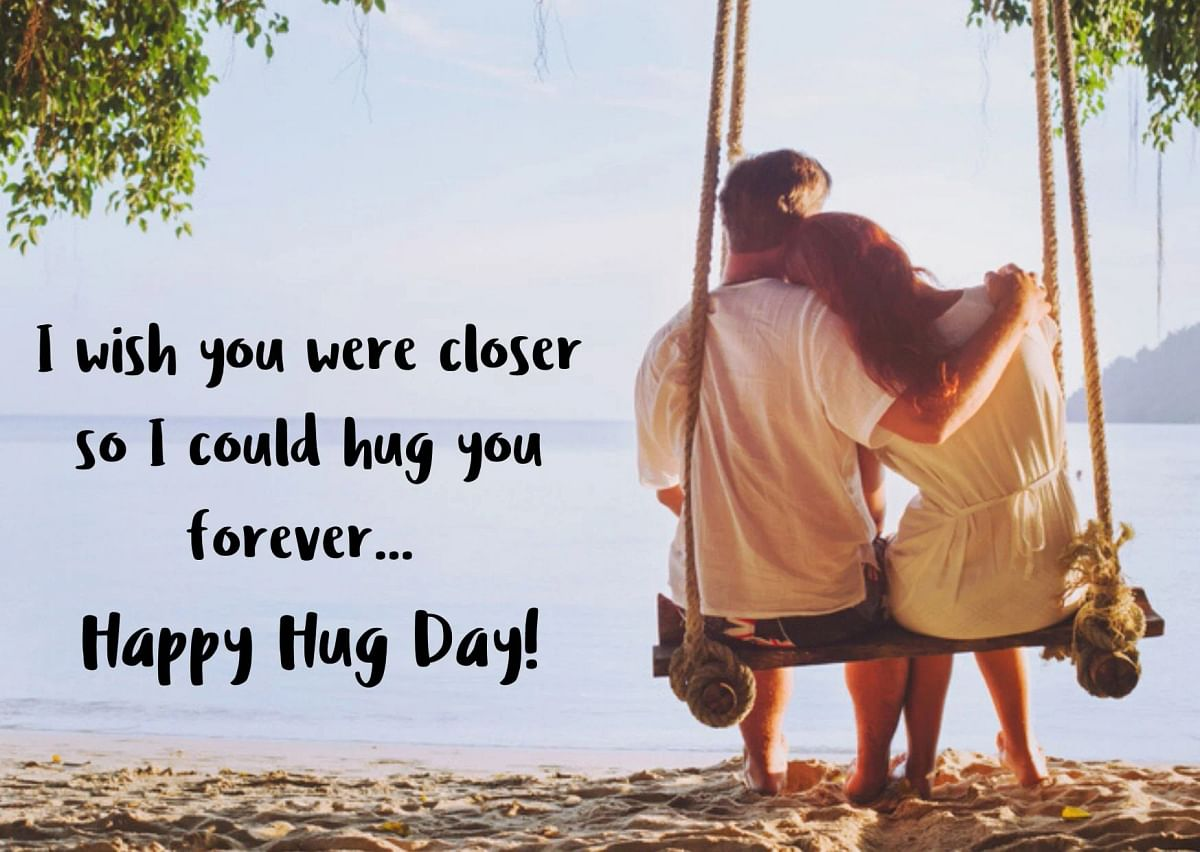 Hug Day Wishes in English.