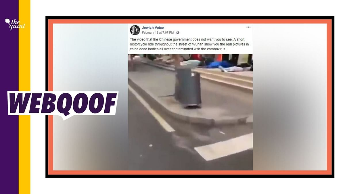 An unrelated video on social media is being shared on social media with a claim that Chinese government has dumped dead bodies of coronavirus patients on the roadside in Wuhan.