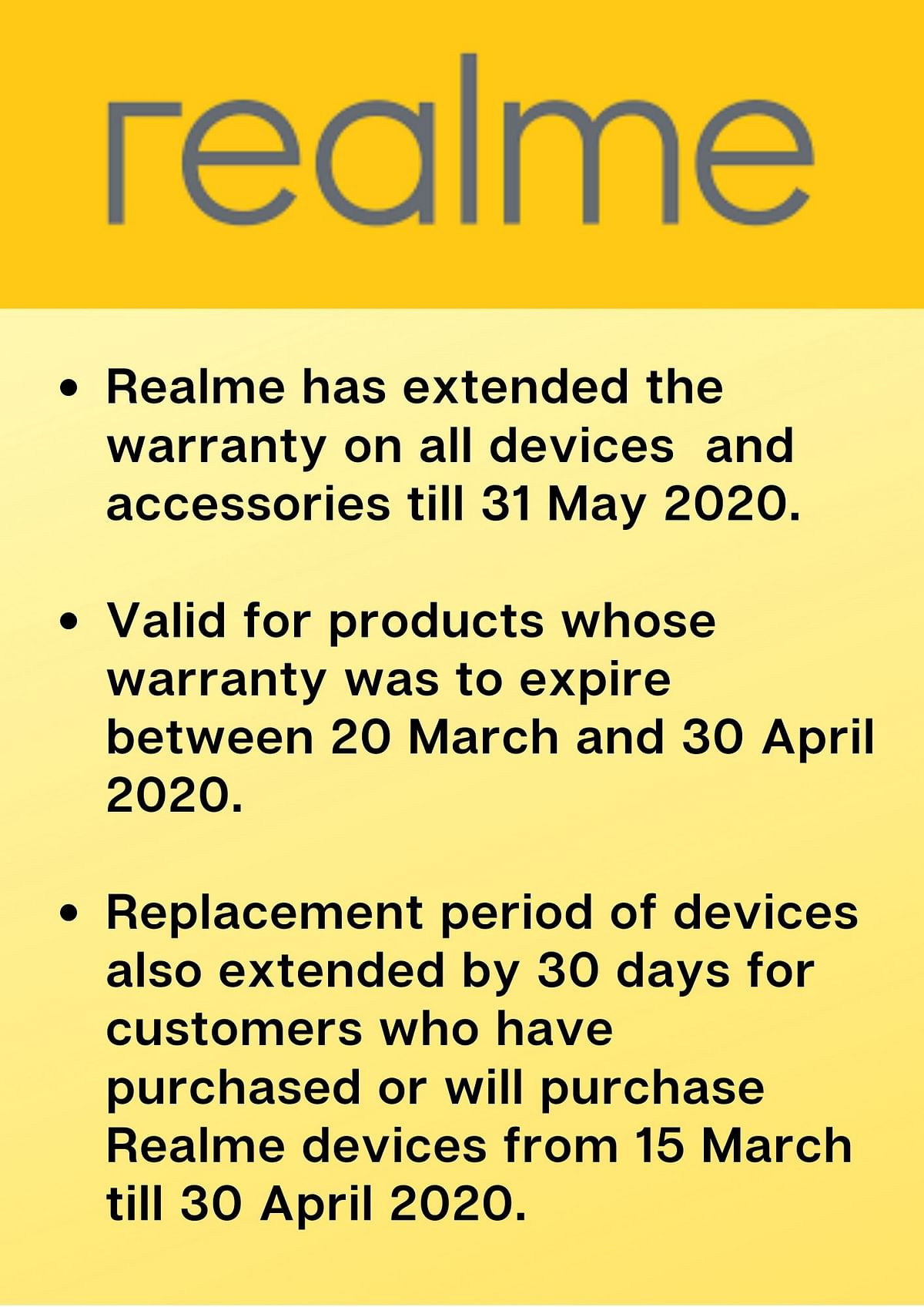 The extended warranty is valid for deviceswhose warranty was to expire between 20 March and 30 April 2020.