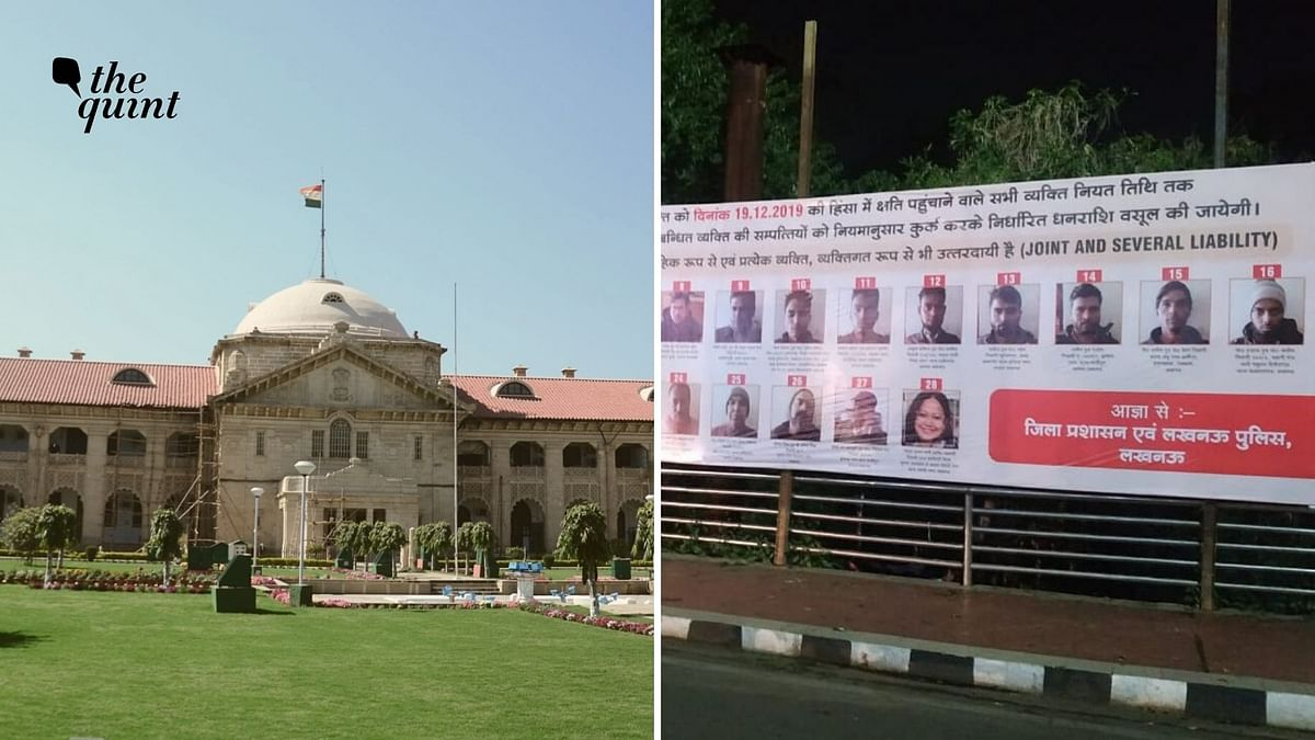 Allahabad High Court ordered the removal of the hoardings put up by Uttar Pradesh government that named anti-CAA protesters.