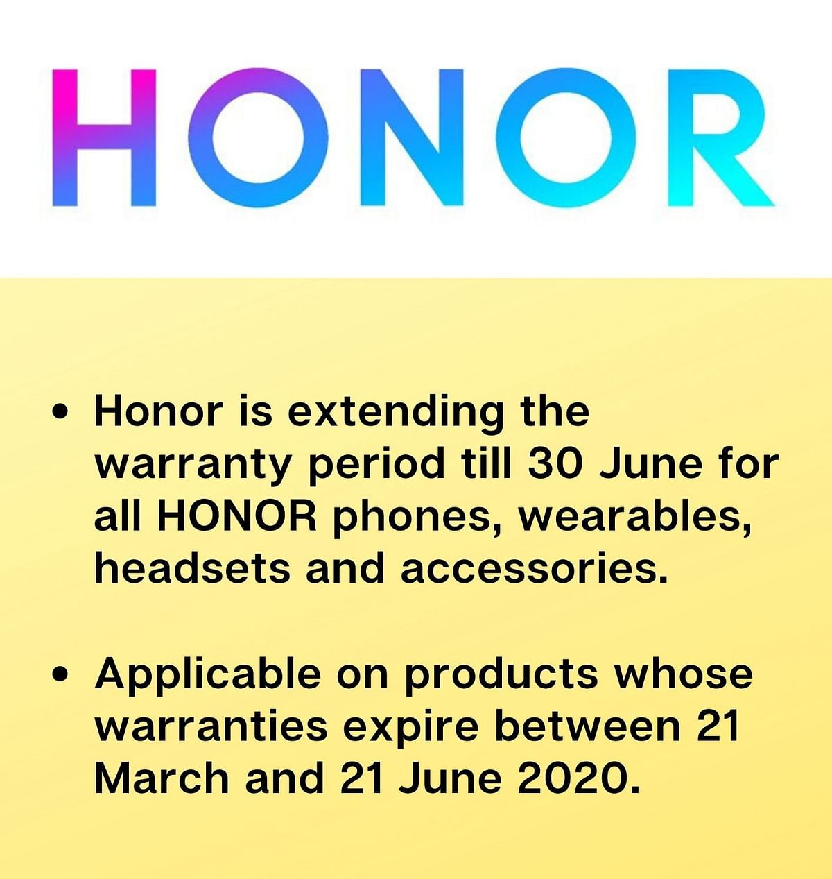 Honor has announced that it has offer extended warranty on all of its devices.