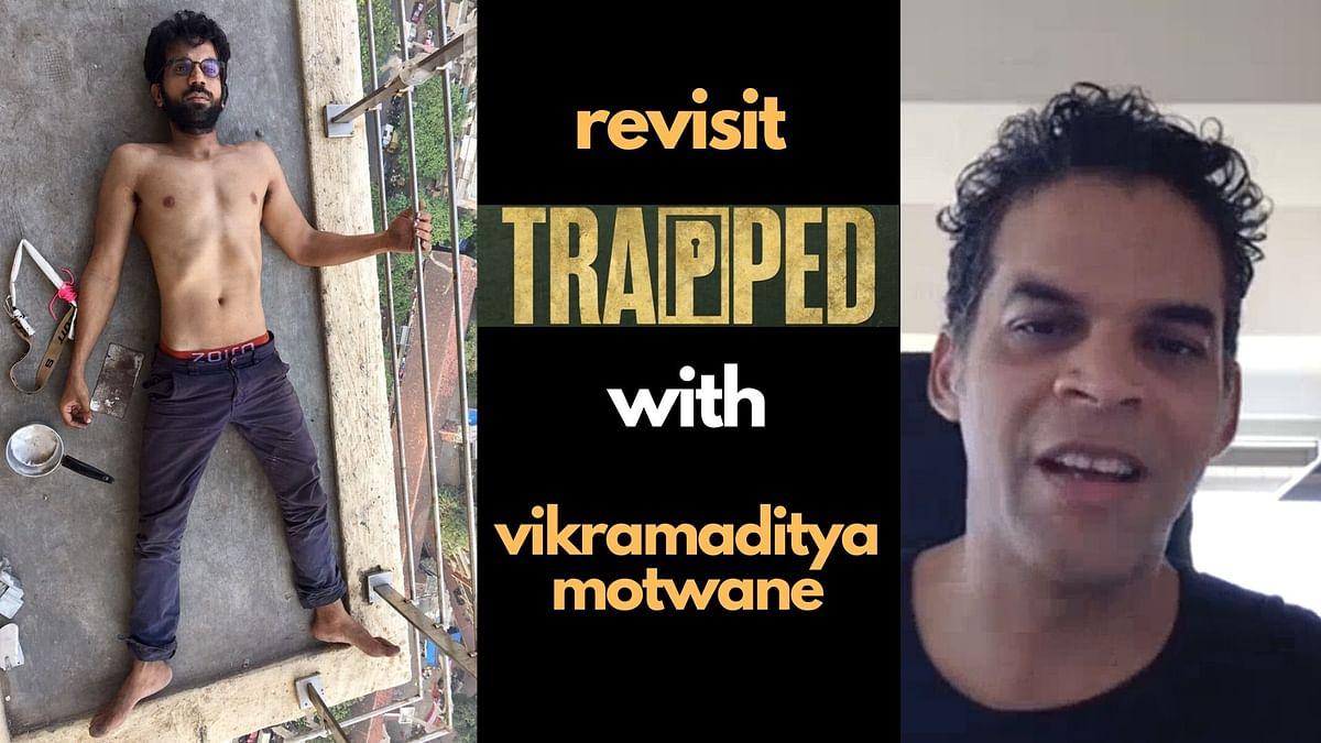Revisit 'Trapped' During Self Isolation With Vikramaditya Motwane