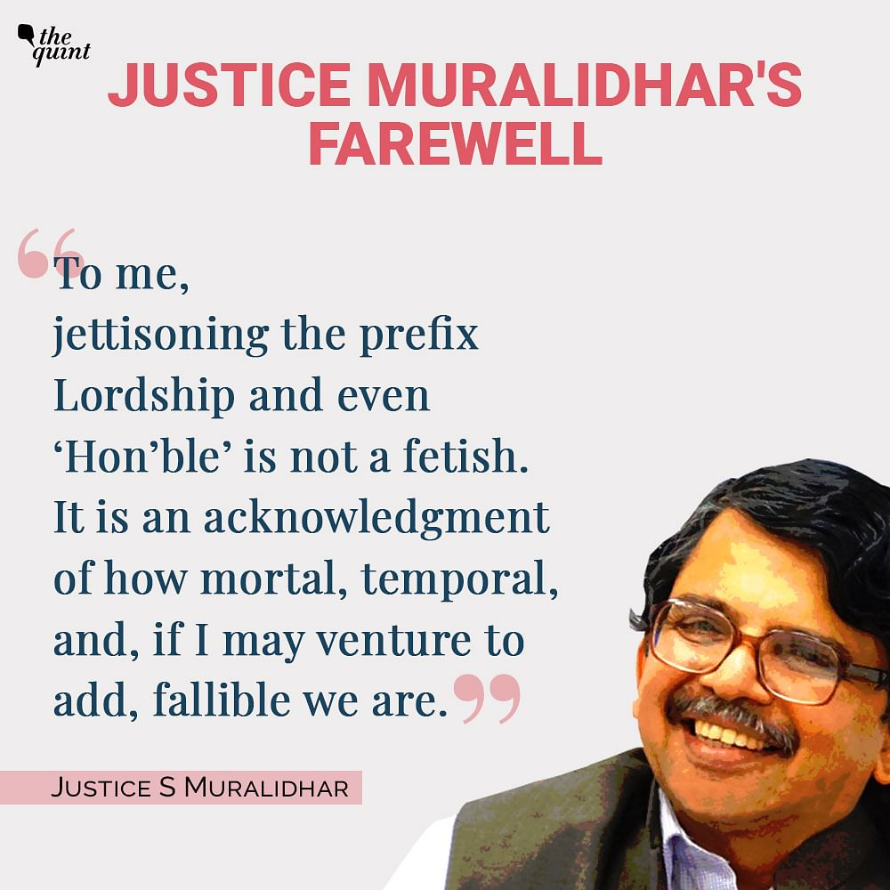 Read: Justice Muralidhar Bids Farewell to 'Best HC in the Country'