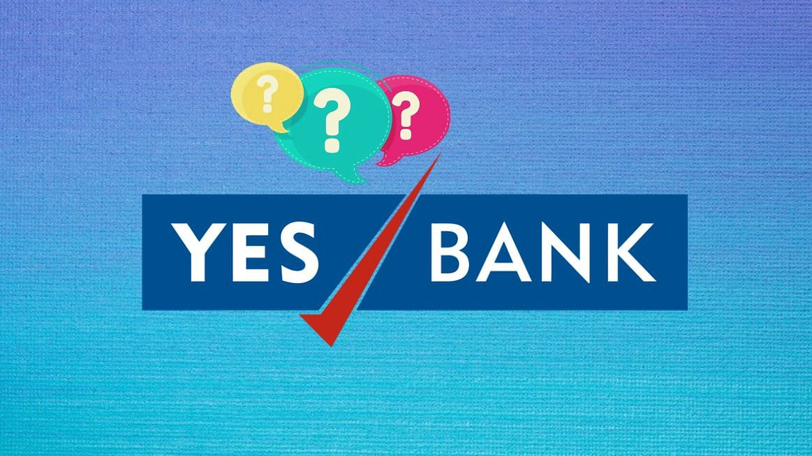 Here are all your questions about the Yes Bank mess, answered.