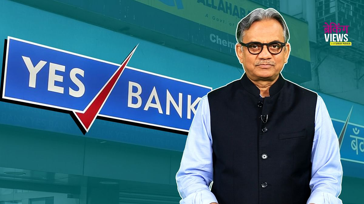 Yes Bank Crisis: Steps Taken by Govt Is Troublesome Not Relieving
