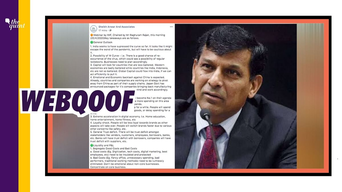 A viral message falsely claimed that former RBI governor chaired a webinar on coronavirus organised by the International Monetary Fund (IMF).