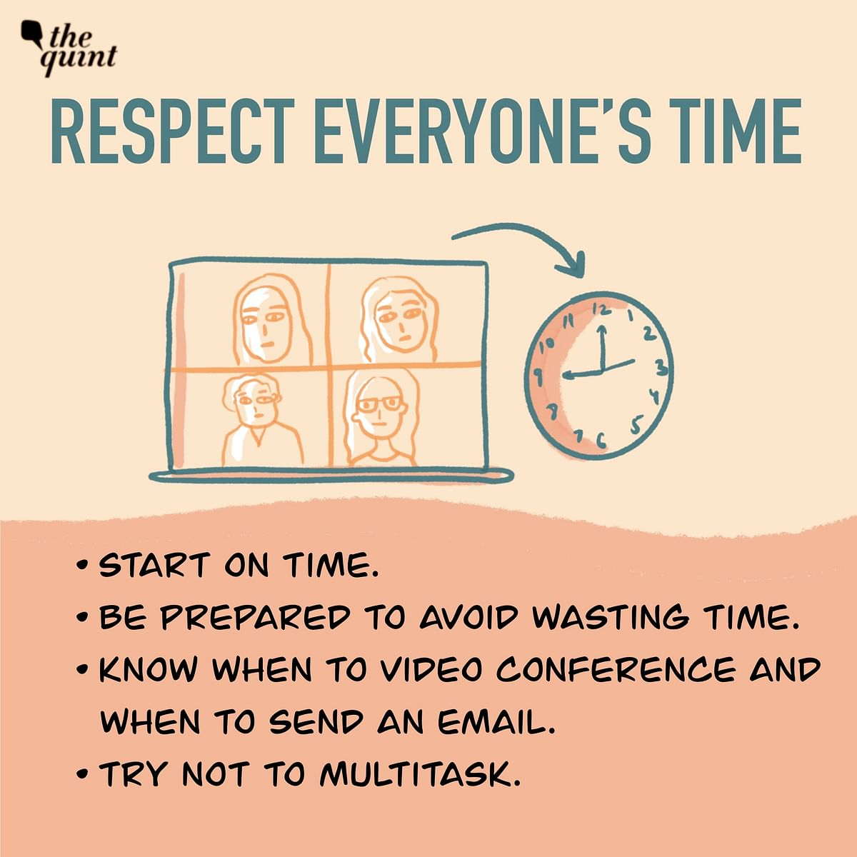Respect everyone's time.
