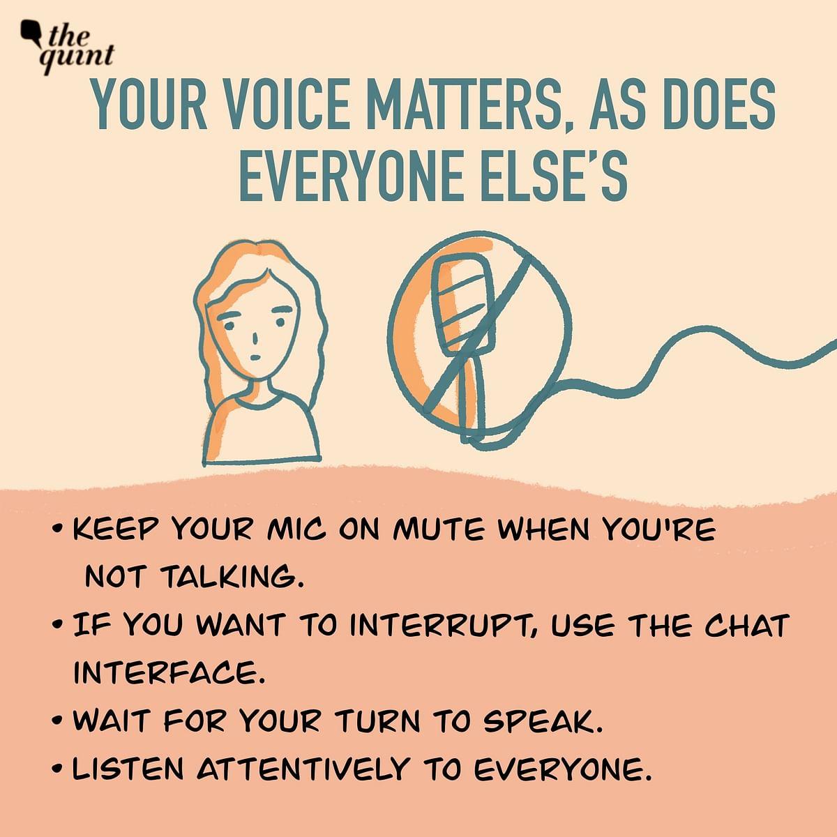 Make sure everyone gets heard.