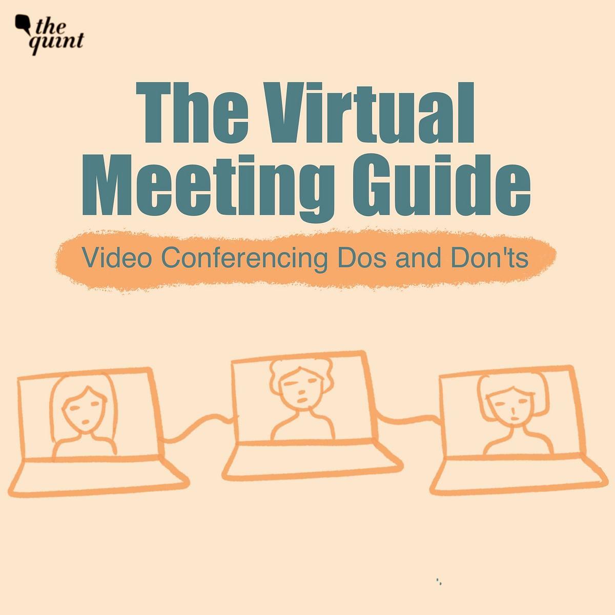 Video conferencing etiquette.