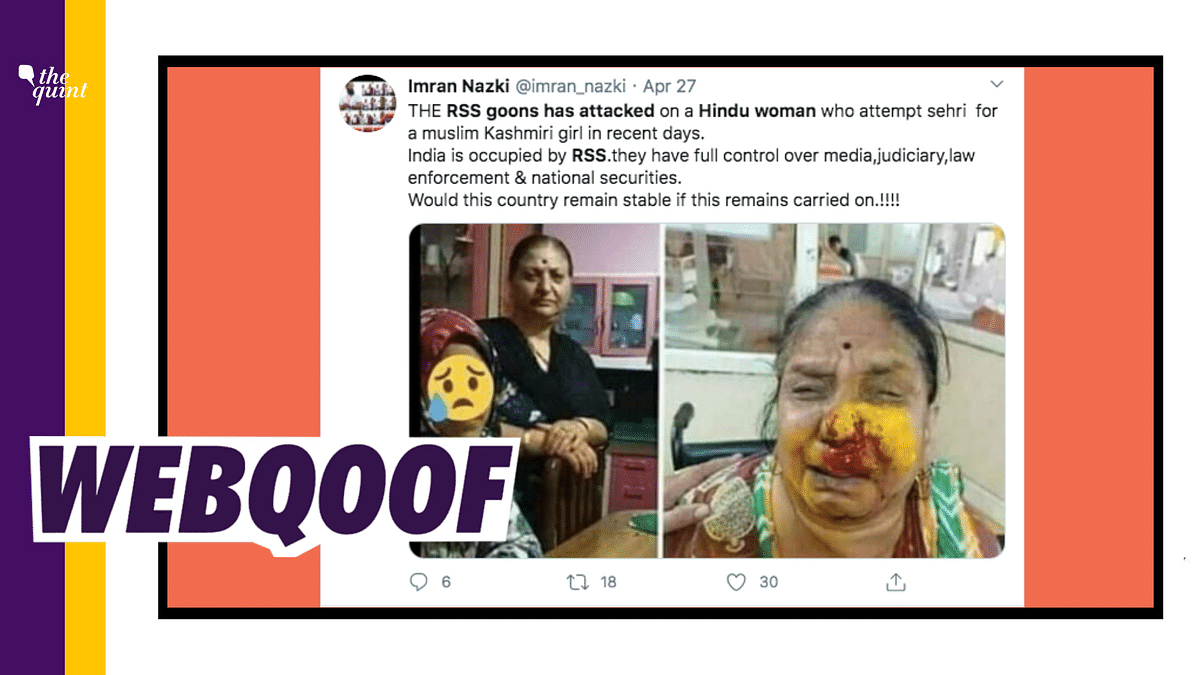A post claiming that RSS goons attacked a Hindu woman who attempted sehri for a Muslim girl recently has gone viral.