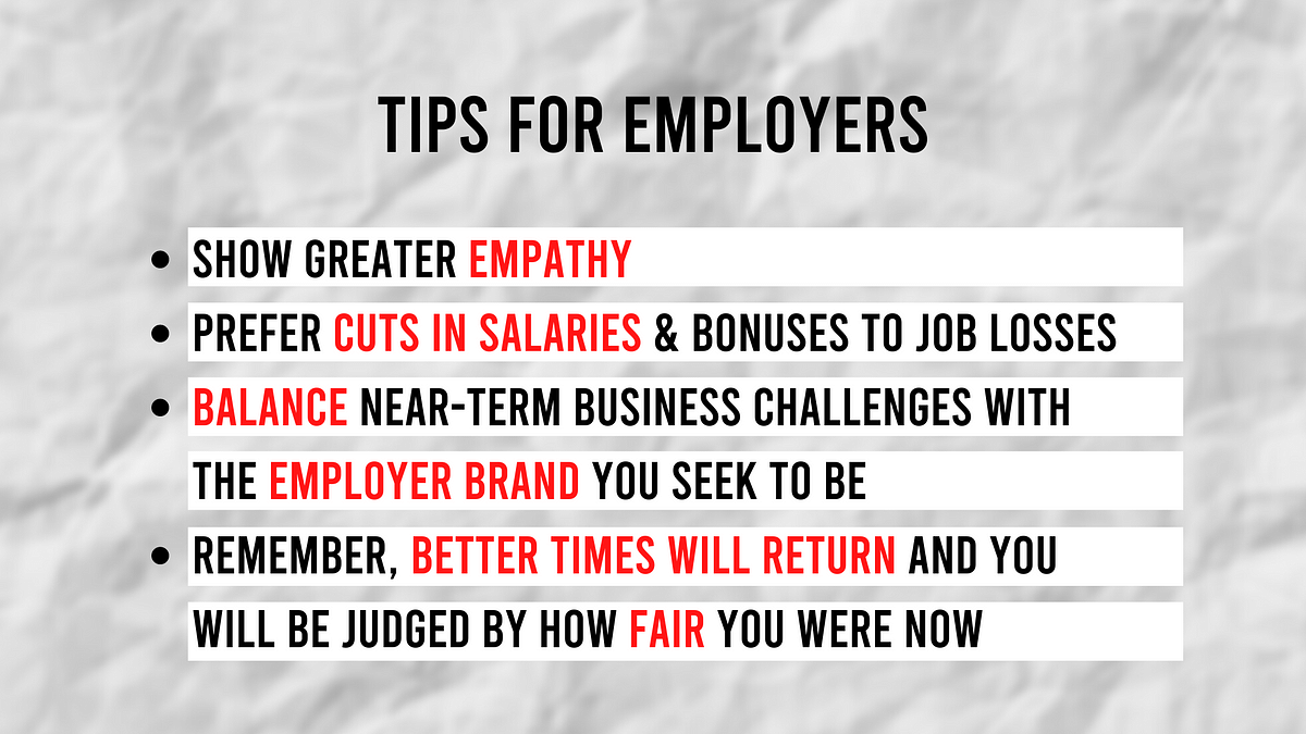 Prabir Jha's suggestions for employers coping with the effects of this economic crisis.