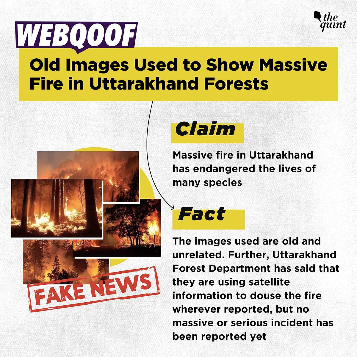 Old Images Used to Show Massive Fire in Uttarakhand Forests
