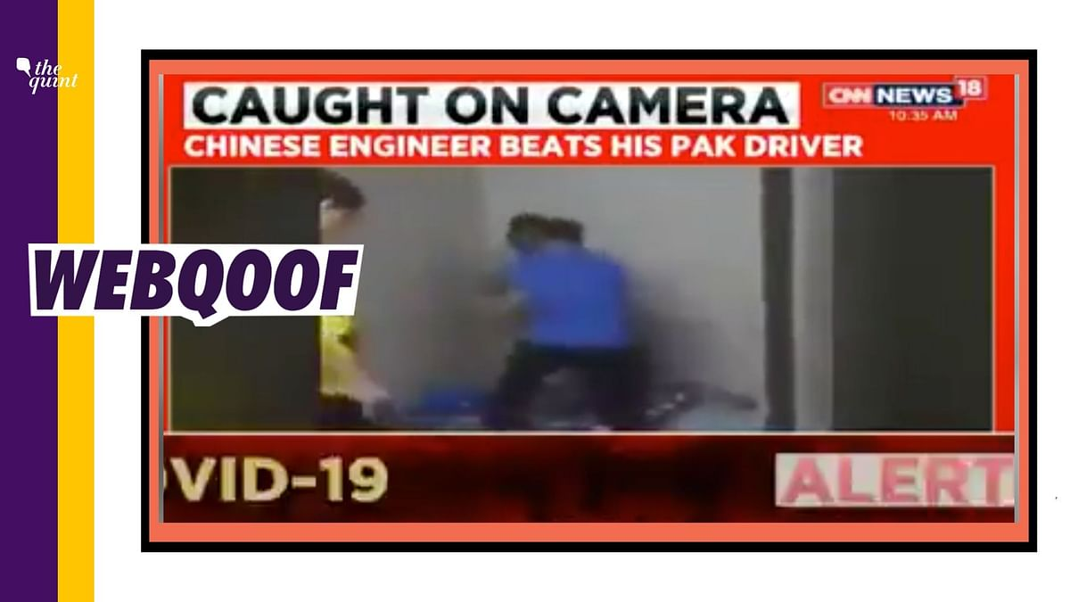 CNN-News18 Runs Old Video As 'Chinese Engineer Beating Pak Driver'