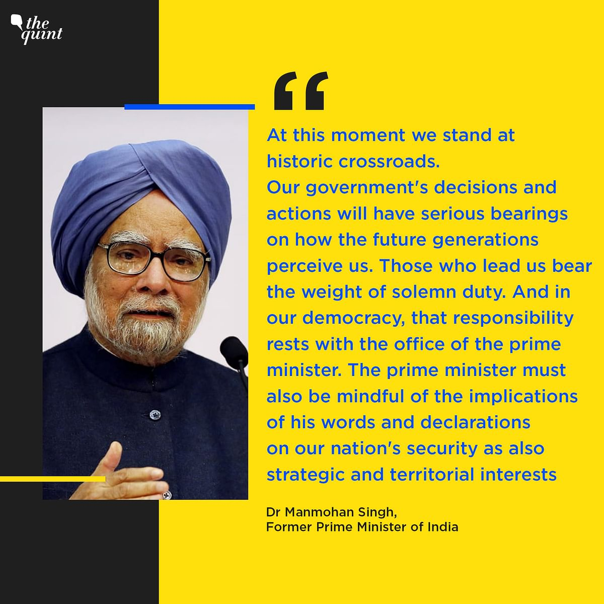 Dr Manmohan Singh, Former Prime Minister of India in a press statement.