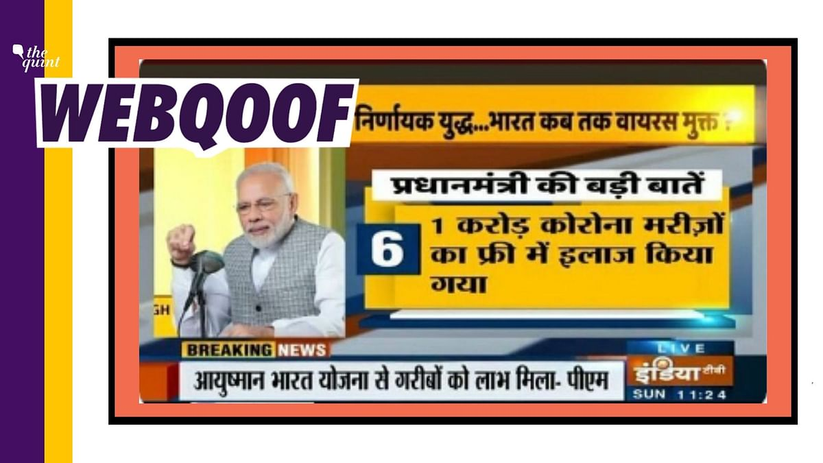 1 Crore COVID-19 Patients Given Free Treatment? PM Didn't Say That