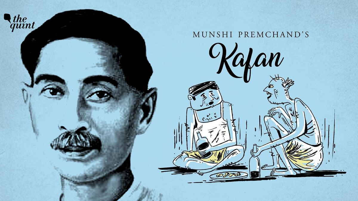 Remembering 'Upanyas Samrat' Premchand Through His  Story 'Kafan'