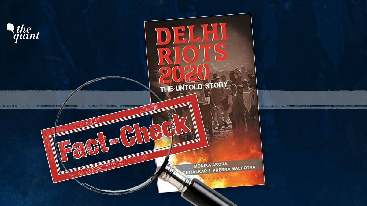 Factual Errors in 'Delhi Riots 2020' Book Fuel Conspiracy Theories