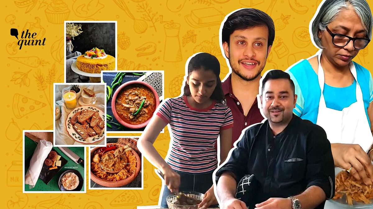 The Quint spoke to four home-chefs and bakers who are cooking their way through the pandemic.