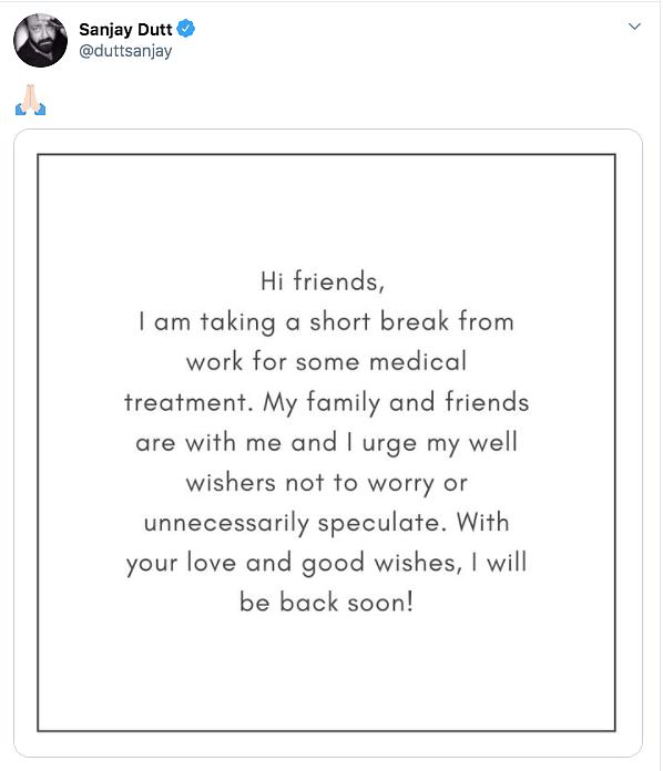 Sanjay Dutt's official statement on taking a break from films.