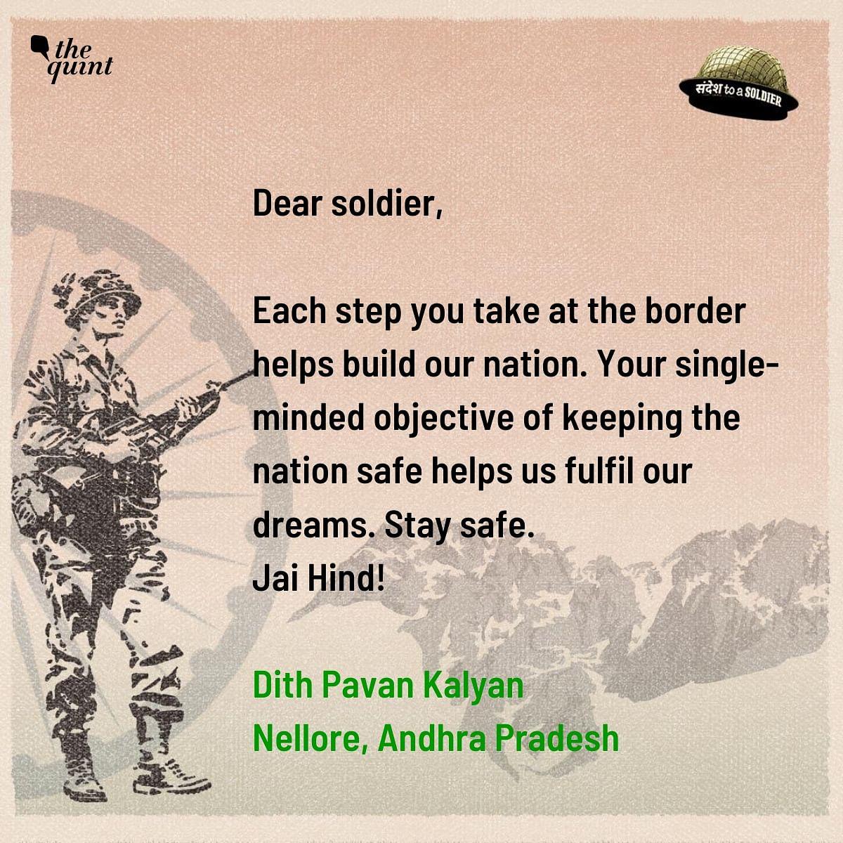 Dith Pavan Kalyan from Andhra Pradesh sends his sandesh to a soldier.