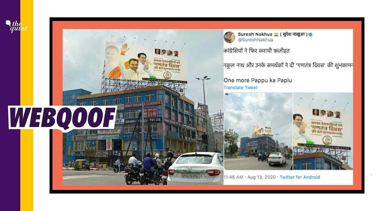 The viral image tweeted out by BJP spokesperson Suresh Nakhua, in a bid to mock Congress for putting 'Republic Day' billboards ahead of Independence Day celebrations, is fake.