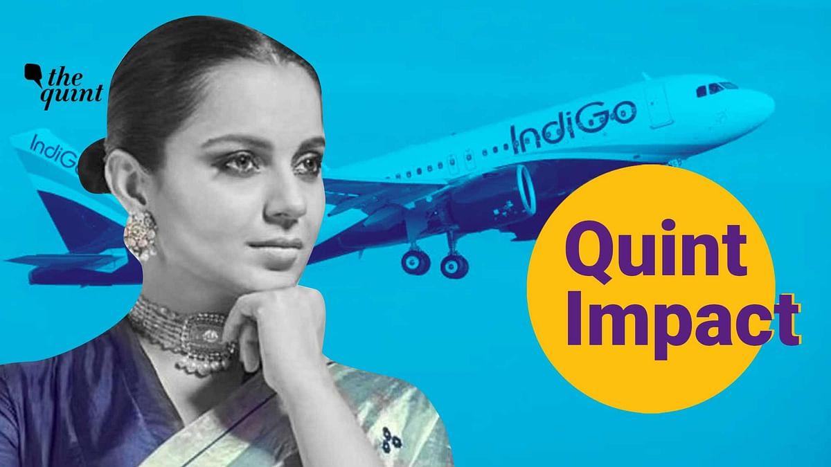 Quint Impact: DGCA Pulls Up Indigo Over Ruckus on 'Kangana Flight'