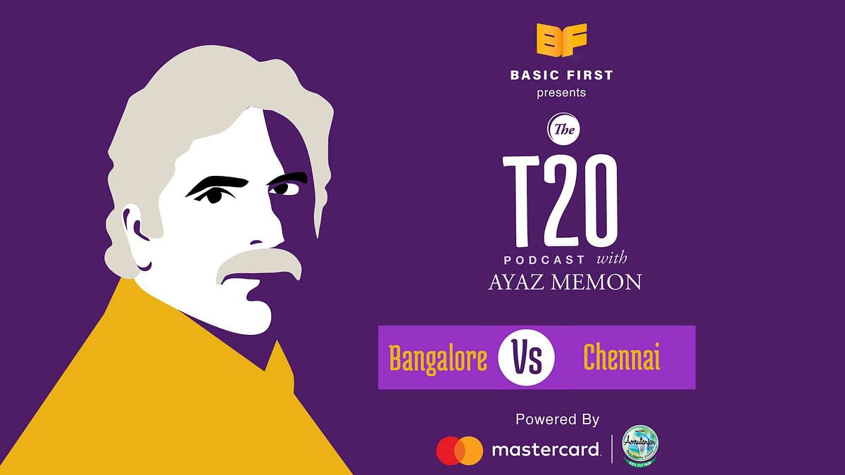 T20 Podcast With Ayaz Memon: Chennai Trump Bangalore With Ease
