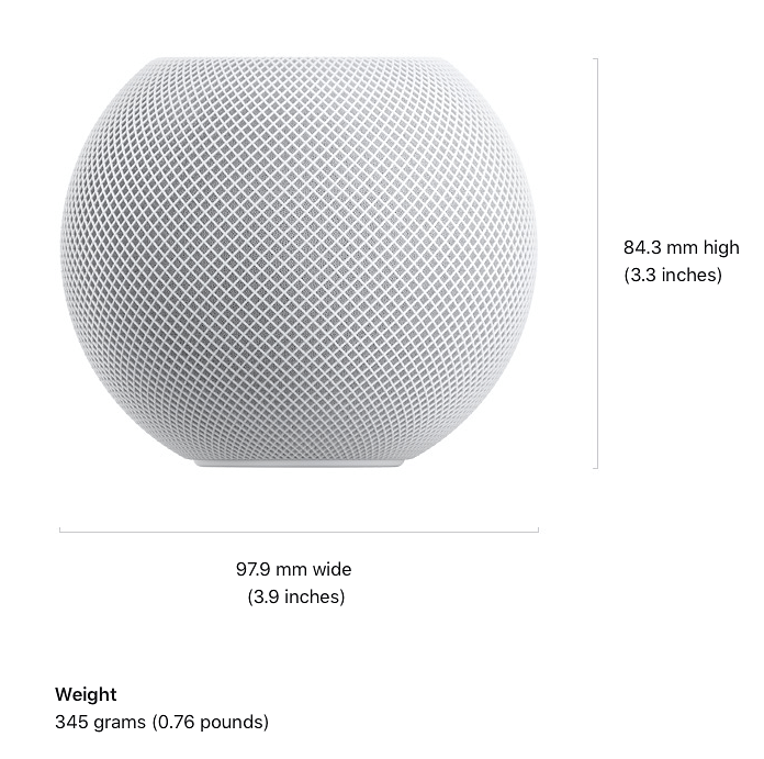 Apple HomePod mini weighs 345 gram, is 3.9 inches wide, and only 3.3 inches tall.