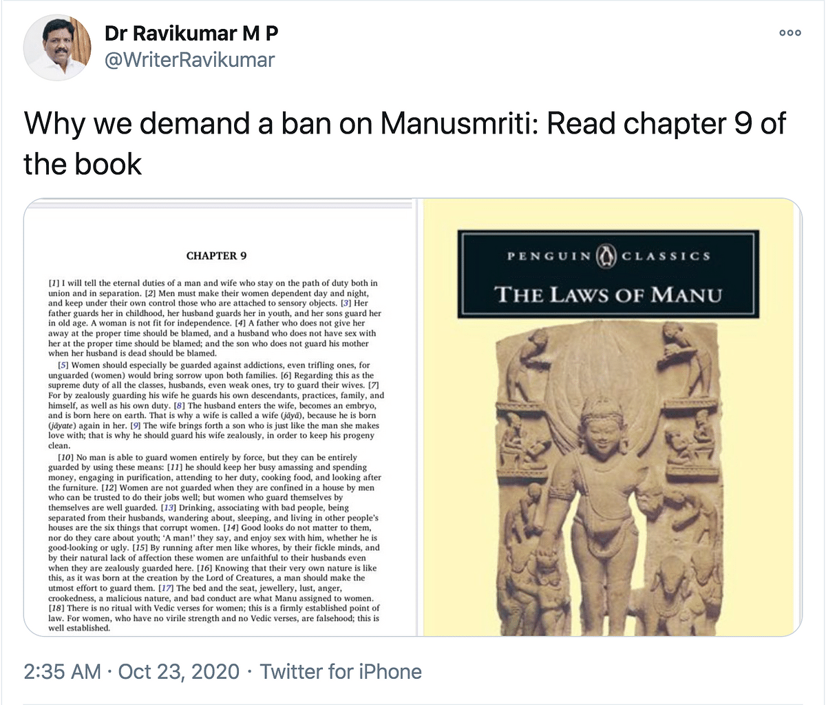 Thirumavalavan and other VCK leaders like MLA Ravikumar have tweeted translations of the Manusmriti in support of their interpretation and asked for a ban.