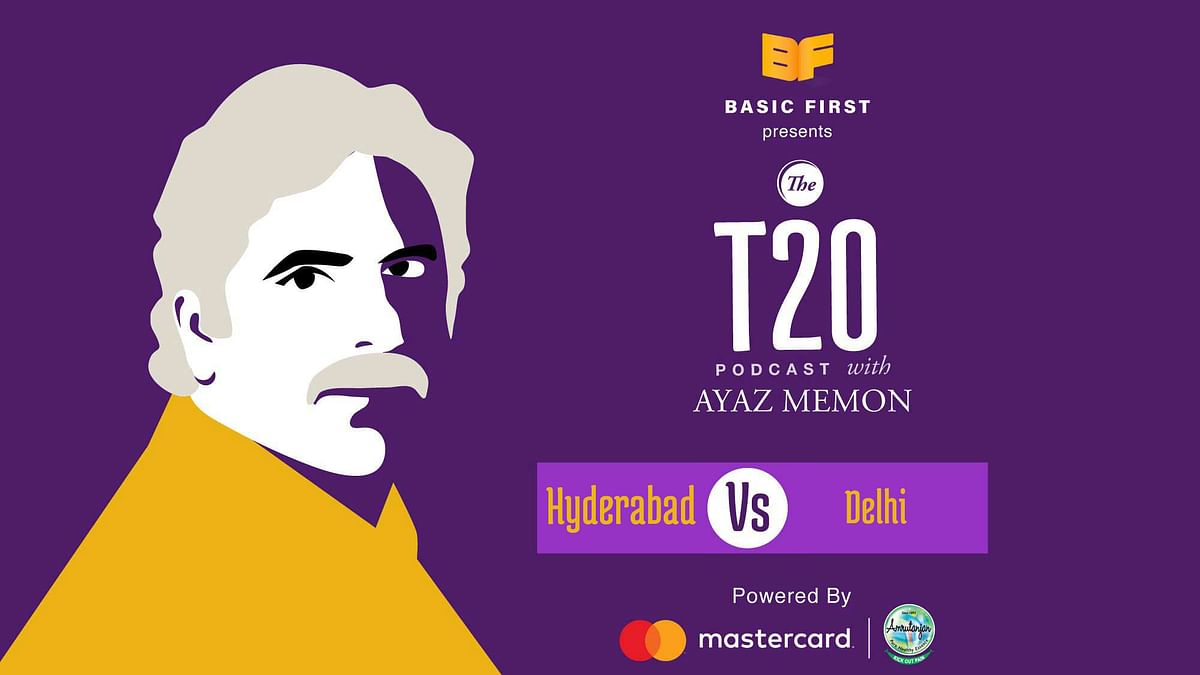 T20 Podcast With Ayaz Memon: Hyderabad Thrash Delhi By 88 Runs